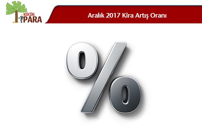 aralik 2017 kira artis oranı,aralik 2017 kira zammi,aralik 2017 kira artisi, aralik 2017 kira zam oranı