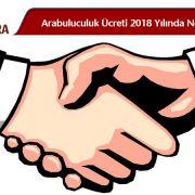 arabuluculuk ucret tarifesi 2018, arabulucuk komisyon odeme oranlari 2018, arabulucuk ucretleri 2018