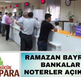 14-15 Haziran 2018 Ramazan Bayrami Bankalar Noterler Acik Mi, 11-12-13 Haziran 2018 Ramazan Bayrami Bankalar acik mi, Ramazan Bayrami Arefe Gunu Noterler acik mi, 14-15 Haziran 2018 Bankalar calisiyor mu, 11-12-13 Haziran Bankalar acik mi, 14 Haziran 2018 vadeli cek senet ne zaman odenir