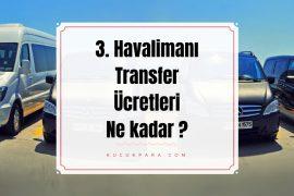yeni havalimani transfer ucreti, yenihavalimani otobus ucreti,3 havalimani transfer ucreti,3 havalimani otobus ucreti,3 havalimani servis ucreti,yeni havalimani servis ucreti