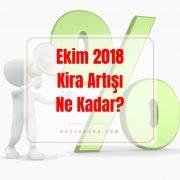 ekim 2018 kira artis orani, ekim 2018 kira artisi, ekim 2018 kira zam orani