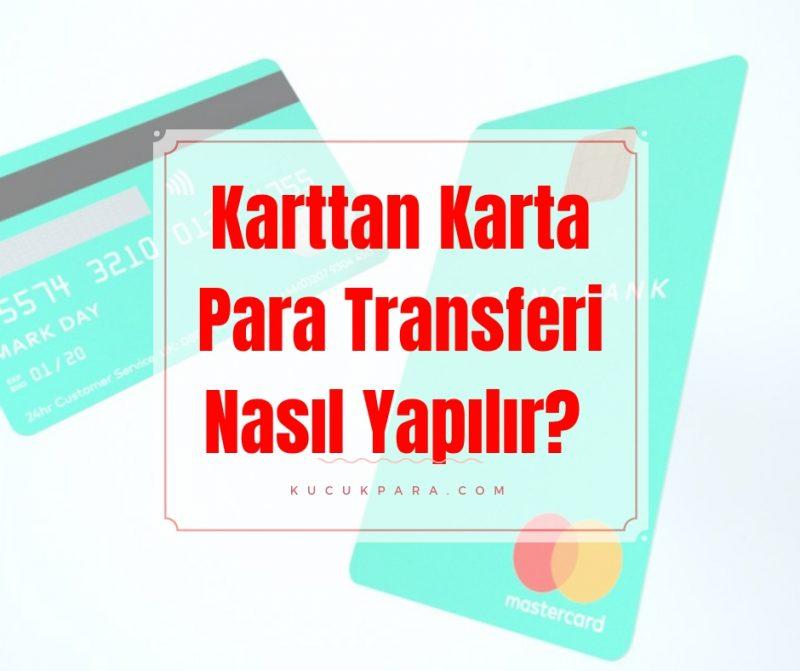 karttan karta para transferi