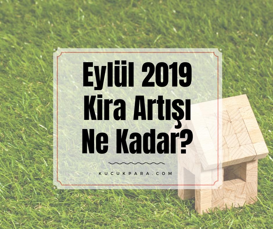 artisi,eylul 2019 kira artis orani,eylul 2019 kira zam orani,kira artisi hesaplama