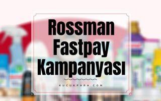 rossmann,fastpay,kampanya
