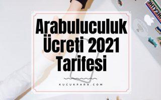 Arabuluculuk ücreti 2021