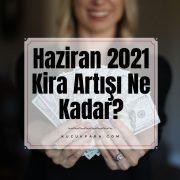 haziran 2021 kira artisi